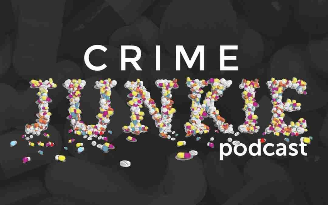 Podcast – Crime Junkie